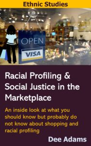 Racial Profiling and Social Justice in the Marketplace